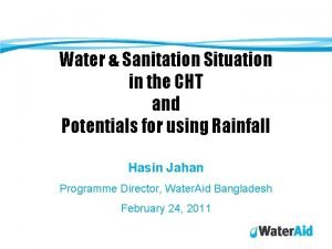 Water Sanitation Situation in the CHT and Potentials