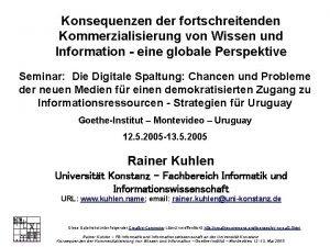 Zur Kommerzialisierung von Wissen und Information Konsequenzen der