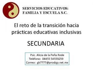 SERVICIOS EDUCATIVOS FAMILIA Y ESCUELA S C El
