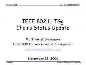 November 2001 doc IEEE 802 11 01607 r