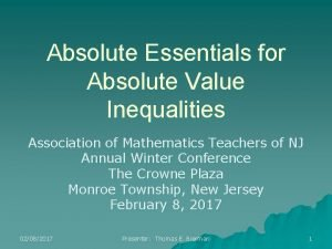 Absolute Essentials for Absolute Value Inequalities Association of