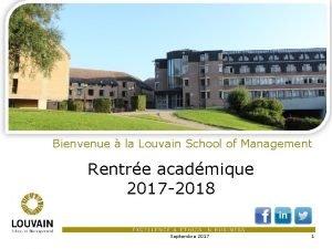Bienvenue la Louvain School of Management Rentre acadmique