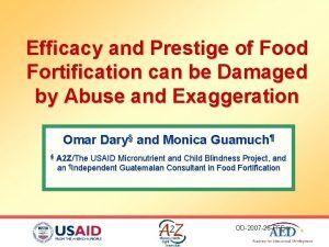 Efficacy and Prestige of Food Fortification can be