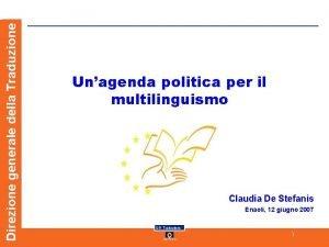 Direzione generale della Traduzione Unagenda politica per il