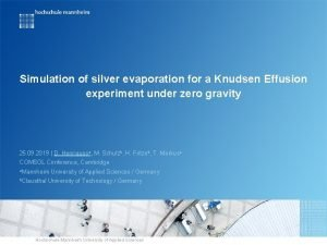 Simulation of silver evaporation for a Knudsen Effusion