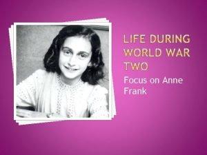 Focus on Anne Frank Children are innocent victims