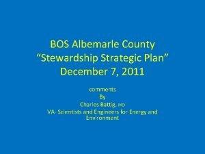 BOS Albemarle County Stewardship Strategic Plan December 7