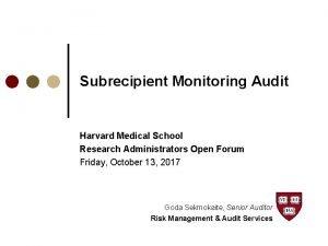 Subrecipient Monitoring Audit Harvard Medical School Research Administrators