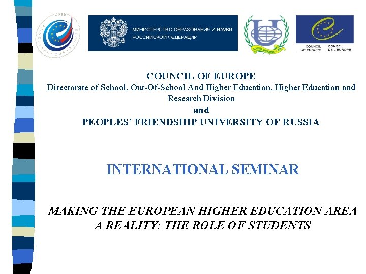 COUNCIL OF EUROPE Directorate of School OutOfSchool And