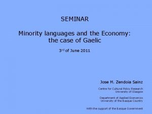 SEMINAR Minority languages and the Economy the case