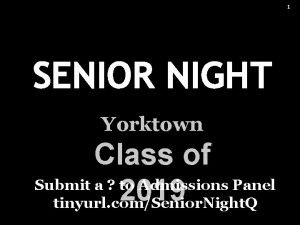 1 SENIOR NIGHT Yorktown Class of Submit a