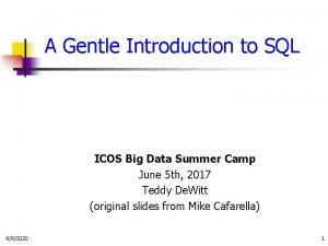 A Gentle Introduction to SQL ICOS Big Data