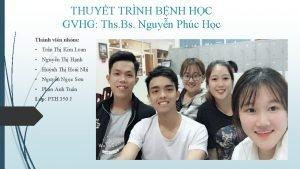 THUYT TRNH BNH HC GVHG Ths Bs Nguyn