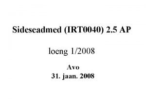 Sideseadmed IRT 0040 2 5 AP loeng 12008