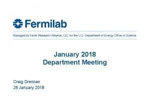 January 2018 Department Meeting Craig Drennan 26 January