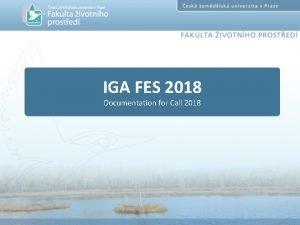 IGA FES 2018 Documentation for Call 2018 History
