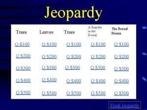 Jeopardy Trees Leaves Trees A Rumble in the