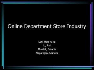 Online Department Store Industry Lau Heehang Li Rui