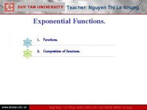 DUY TAN UNIVERSITY Teacher Nguyen Thi Le Nhung