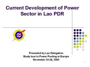 Current Development of Power Sector in Lao PDR