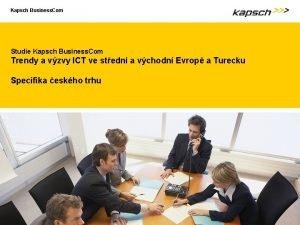 Kapsch Business Com Studie Kapsch Business Com Trendy