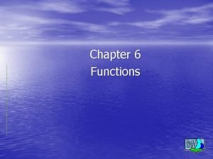 Chapter 6 Functions Topics Basics Simplest functions Functions