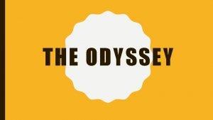 THE ODYSSEY MYTH IN THE ODYSSEY Gods All