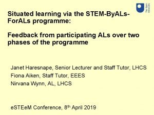 Situated learning via the STEMBy ALs For ALs