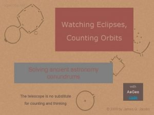 jqjacobs net Watching Eclipses Counting Orbits Solving ancient
