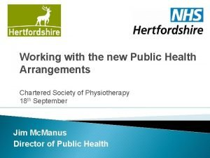 Working with the new Public Health Arrangements Chartered