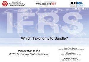 Mai 18 2006 Madrid Which Taxonomy to Bundle