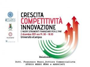 Relatore Dott Francesco NessiDottore Commercialista 1 STUDIO NESSI