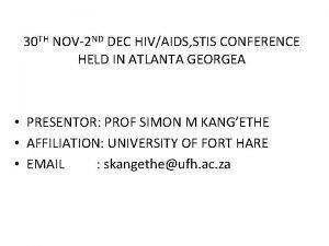 30 TH NOV2 ND DEC HIVAIDS STIS CONFERENCE