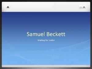 Samuel Beckett Waiting for Godot Origination of WFG