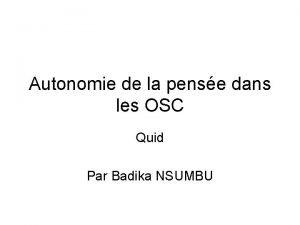 Autonomie de la pense dans les OSC Quid