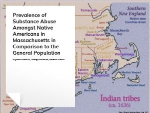 Prevalence of Substance Abuse Amongst Native Americans in