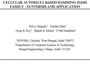 CELLULAR AUTOMATA BASED HAMMING HASH FAMILY SYNTHESIS AND