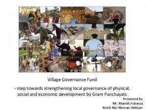 Village Governance Fund step towards strengthening local governance