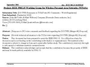 September 2004 doc IEEE 802 15 040502 r