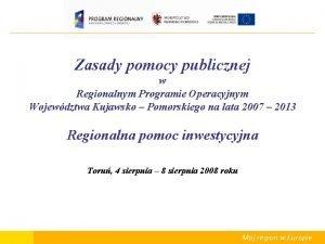 Zasady pomocy publicznej w Regionalnym Programie Operacyjnym Wojewdztwa