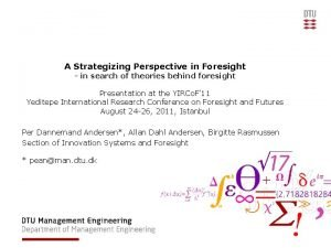 A Strategizing Perspective in Foresight in search of