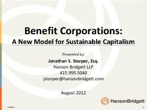 Benefit Corporations A New Model for Sustainable Capitalism