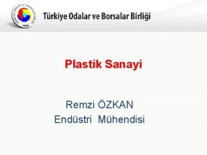 Trkiye Odalar ve Borsalar Birlii Plastik Sanayi Remzi
