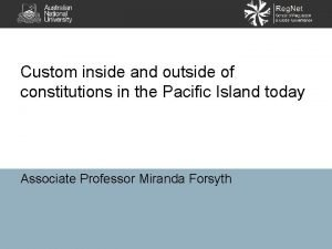 Custom inside and outside of constitutions in the