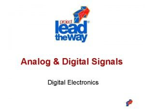 Analog Digital Signals Digital Electronics Analog Digital Signals