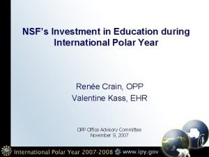 NSFs Investment in Education during International Polar Year