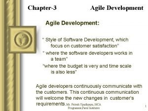 Chapter3 Agile Development Style of Software Development which