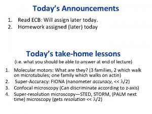 Todays Announcements 1 Read ECB Will assign later