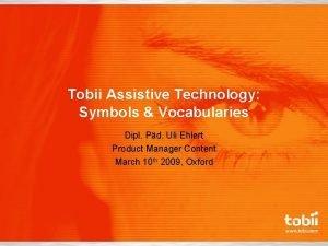 Tobii Assistive Technology Symbols Vocabularies Dipl Pd Uli