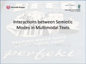 Interactions between Semiotic Modes in Multimodal Texts Martin